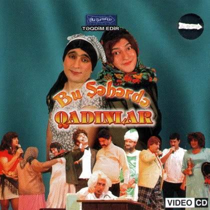 """Bu Sheherde - """"Qadinlar"""" 2006"""